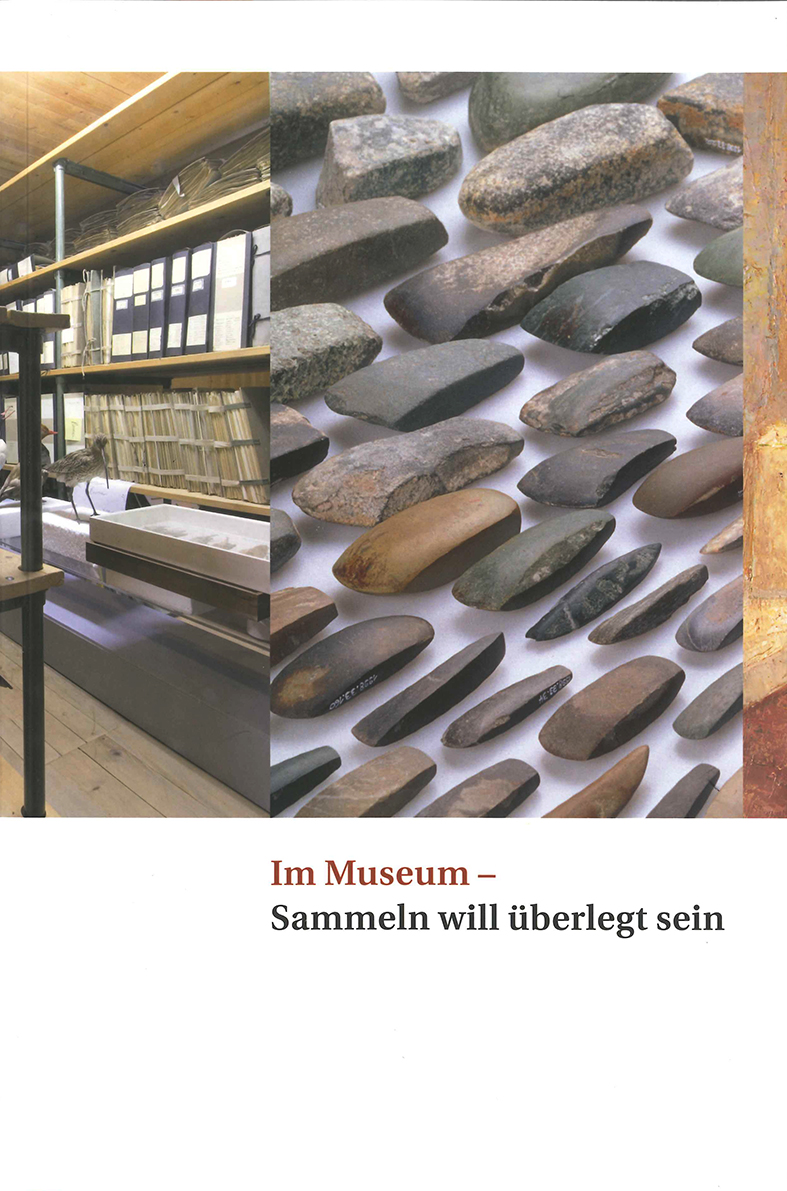 Im Museum - Sammeln will überlegt sein
